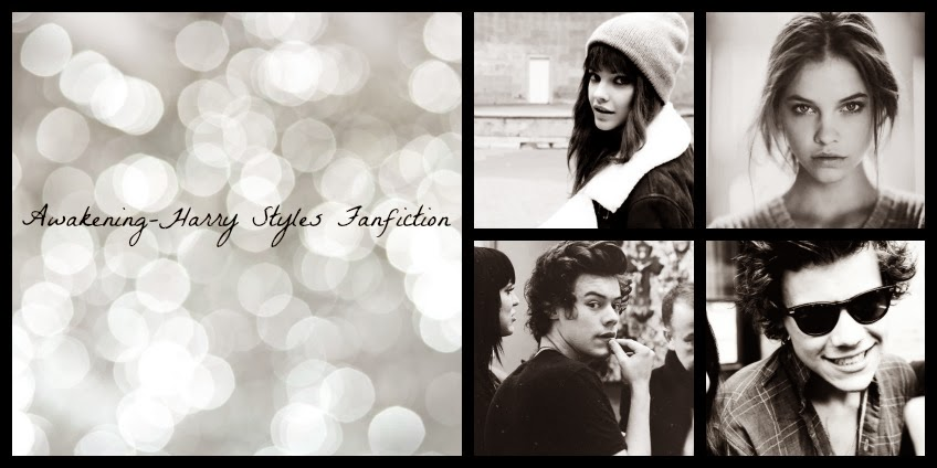 Awakening- Harry Styles fanfiction