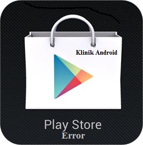 3 Solusi Untuk Mengatasi Semua Masalah di Google Play Store