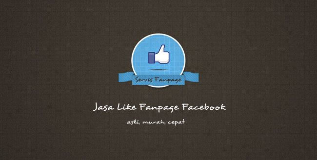 Jasa Like Fanpage Facebook Terbaik Termurah Tercepat