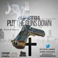 """Song: """"Put The Guns Down (Pray 4 My City)"""" Co-Still ft. Meech Hooks"""