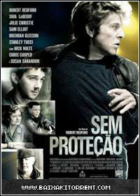Baixar Filme Sem Proteção Legendado (The Company You Keep) - Torrent