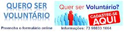 VOLUNTARIADO - INSCRIÇÕES AQUI!