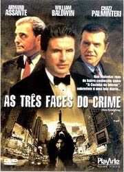 As Três Faces do Crime Dublado