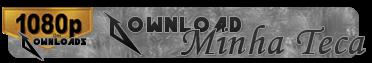 http://2.bp.blogspot.com/-ZzkhBcNJz1M/VSVRKIAhofI/AAAAAAAAAI4/lhi90DRLxNI/s1600/%5B1080pdosDownloads%5DServidorMinhaTeca.png