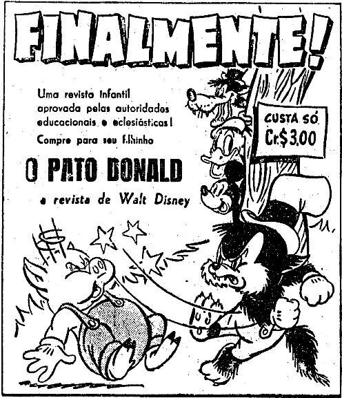 Propaganda do lançamento do gibi do Pato Donald em 1950. Uma interessante abordagem usada no comercial.