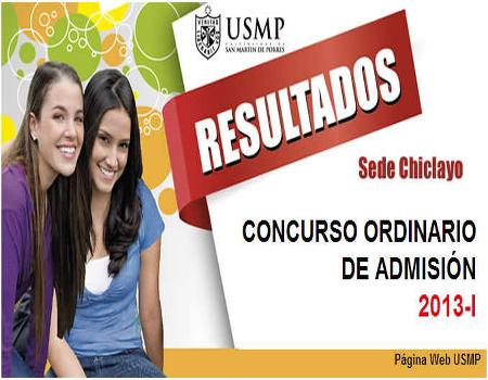 Resultados exámen admision USMP SEDE CHICLAYO 2013 1