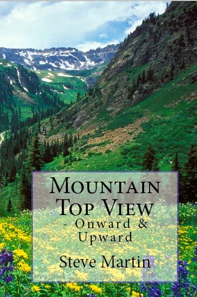 Mountain Top View - Onward & Upward