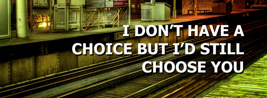 I Don't Have A Choice