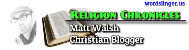 http://www.religionchronicles.info/ms-matt-walsh.html