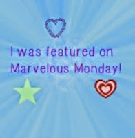 I Was Featured On Marvelous Monday!!!