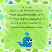 I have this poem available for parents on the first day of school.