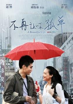 Cuộc Sống Tươi Đẹp | Mỹ Nữ Lừa Tình - A Beautiful Life (2011) Poster