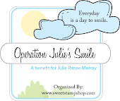 Operation Julie's Smile!