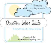 Operation Julie's Smile!