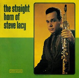 Steve Lacy, The Straight Horn of Steve Lacy