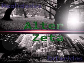 Alter Zeta Realidades diferidas