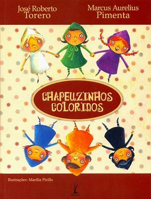 Livro Chapeuzinhos Coloridos