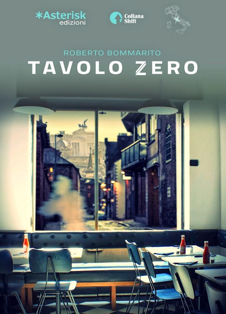 http://www.temperamente.it/recensioni-3/fantasy/tavolo-zero-roberto-bommarito/