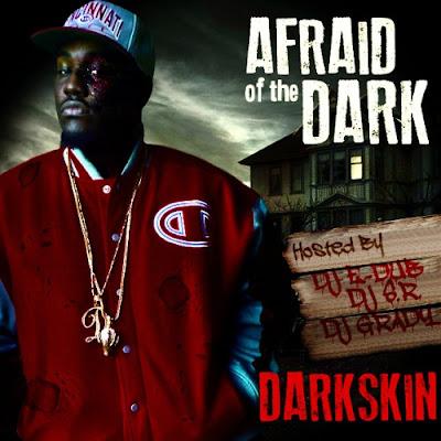 Darkskin-Afraid_Of_The_Dark-(Bootleg)-2011