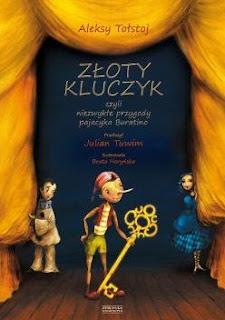 """""""Złoty kluczyk, czyli niezwykłe przygody pajacyka Buratino"""" Aleksy Tołstoj - recenzja"""