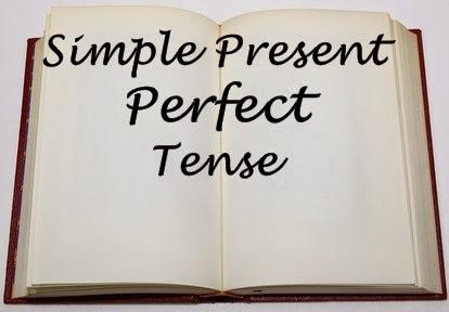 Simple Present Perfect Tense