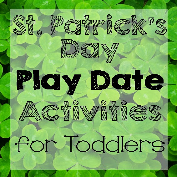 St. Patricks Day Toddler Play Date Ideas