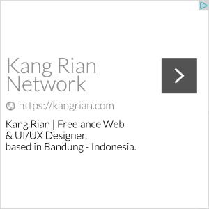 Kang Rian | Freelance Web & UI/UX Designer, based in Bandung - Indonesia.