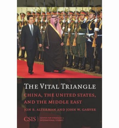 The Vital Triangle: China, The US and The Middle East