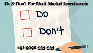 Do & Don't For Stock Market Investments-Money Classic Blog