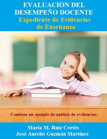 """""""Evaluación del Desempeño Docente: Expediente de Evidencias de Enseñanza"""""""