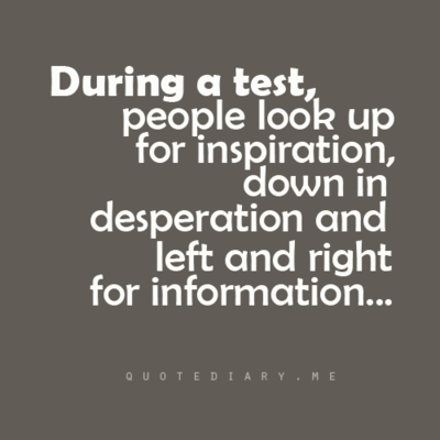 testing quotes for students quotesgram