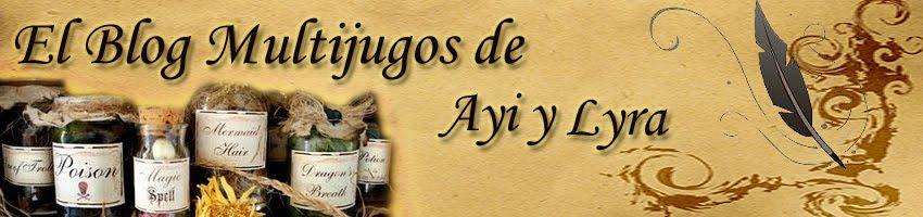 El Blog multijugos de  Ayi y Lyra