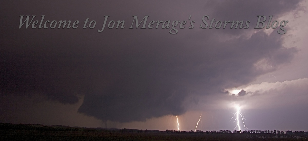 Welcome to Jon Merage's Storm Chasing Blog