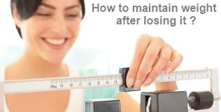 how to maintain weight after losing it ?