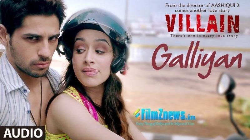 Galliyan Teri Galiyan Lyrics From Ek Villain (2014)