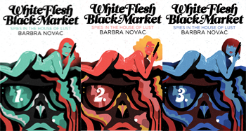White Flesh Black Market: Spies in the House of Lust Series