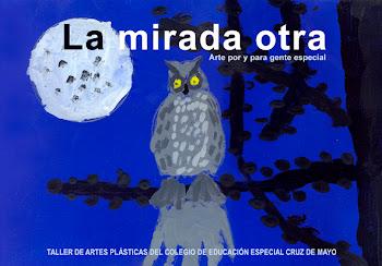 """Exposición """"LA MIRADA OTRA"""""""