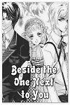 http://shojo-y-josei.blogspot.com.es/2014/08/beside-one-next-to-you.html