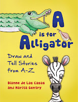 A is for Alligator Draw and Tell Stories from A to Z