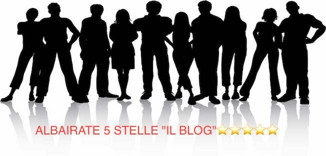 "ALBAIRATE 5 STELLE ""IL BLOG""⭐️⭐️⭐️⭐️⭐️"