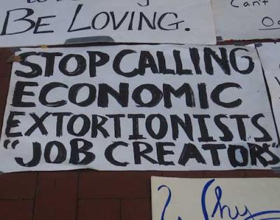 Stop calling economic extortionists 'job creators'