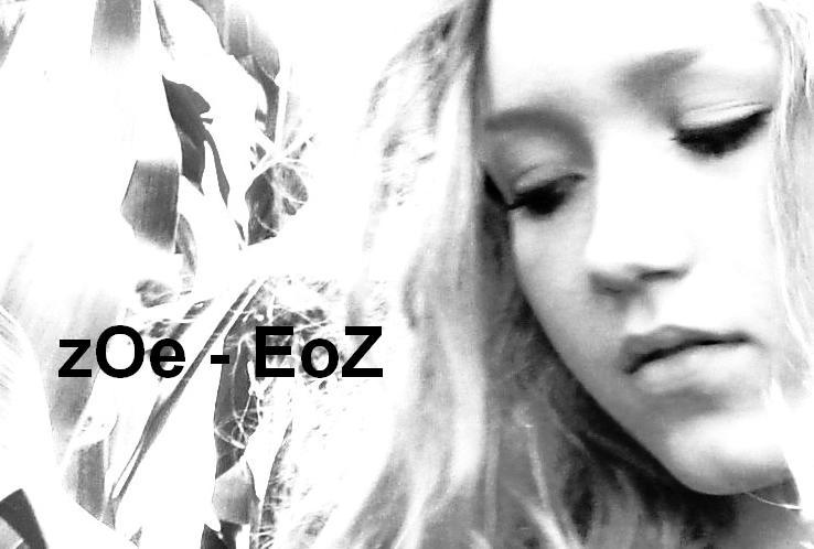 zOe - EoZ