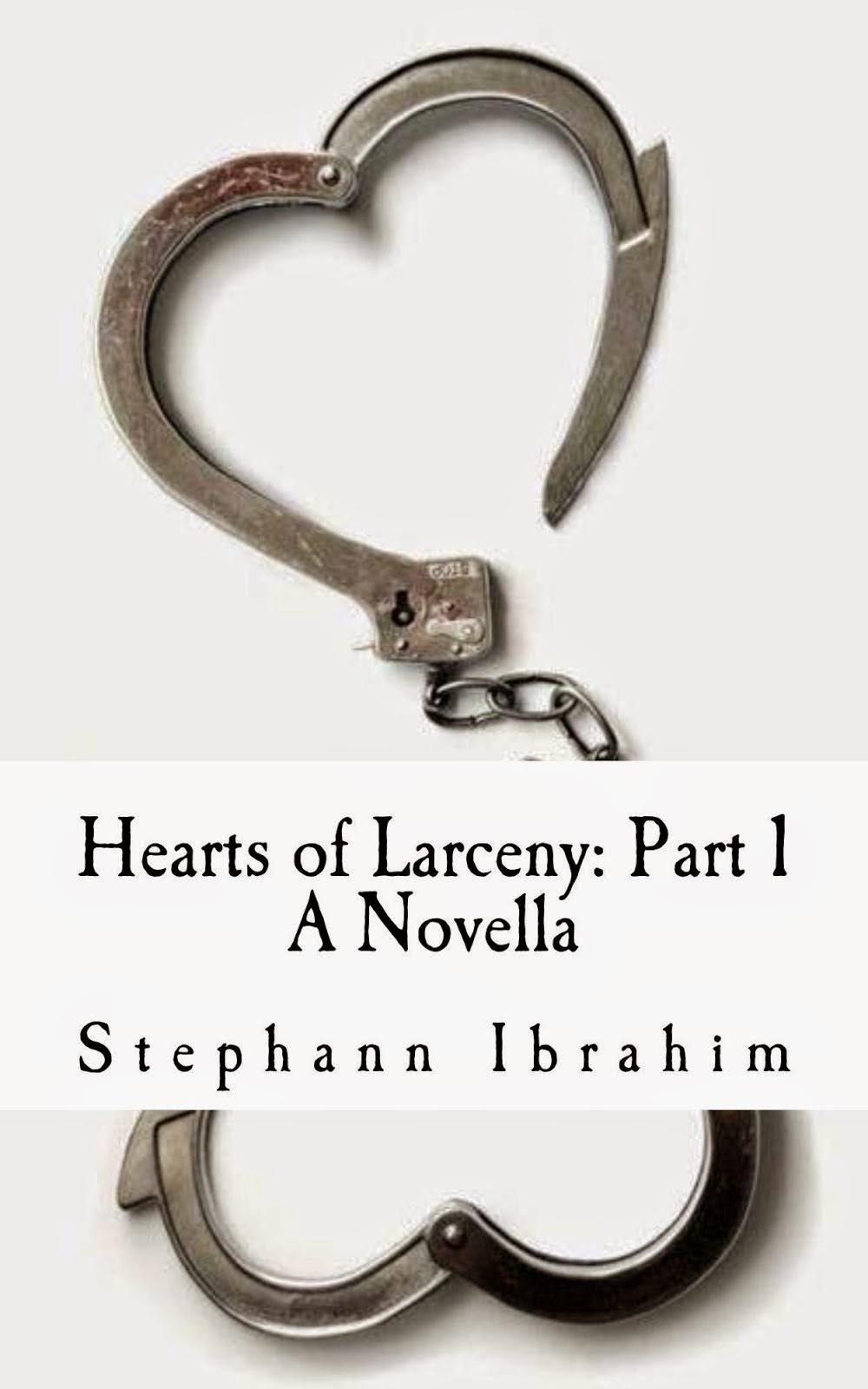 Hearts of Larceny: A Novella: A Novella