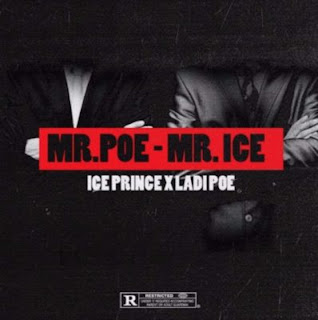 Mr Poe - Mr Ice by Ice Prince x Poe