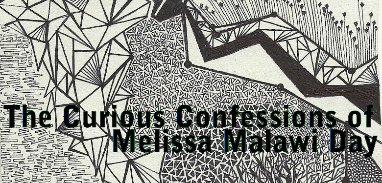 The curious confessions of Melissa Malawi Day