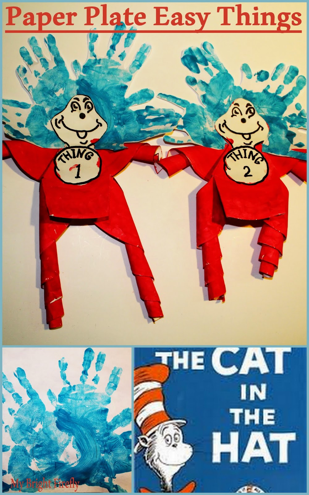 The Cat in the Hat  sc 1 st  My Bright Firefly & My Bright Firefly: Thing 1 and Thing 2 Paper Plate Decorations and ...