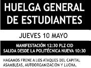 Mañana jueves 10 de mayo hay convocada una huelga general de estudiantes que . (huelga general estudiantes de mayo)