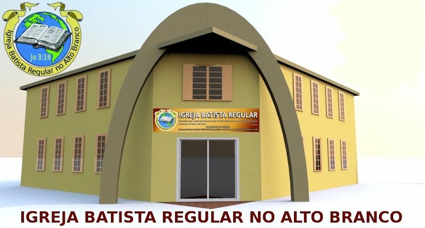 Igreja Batista Regular no Alto Branco