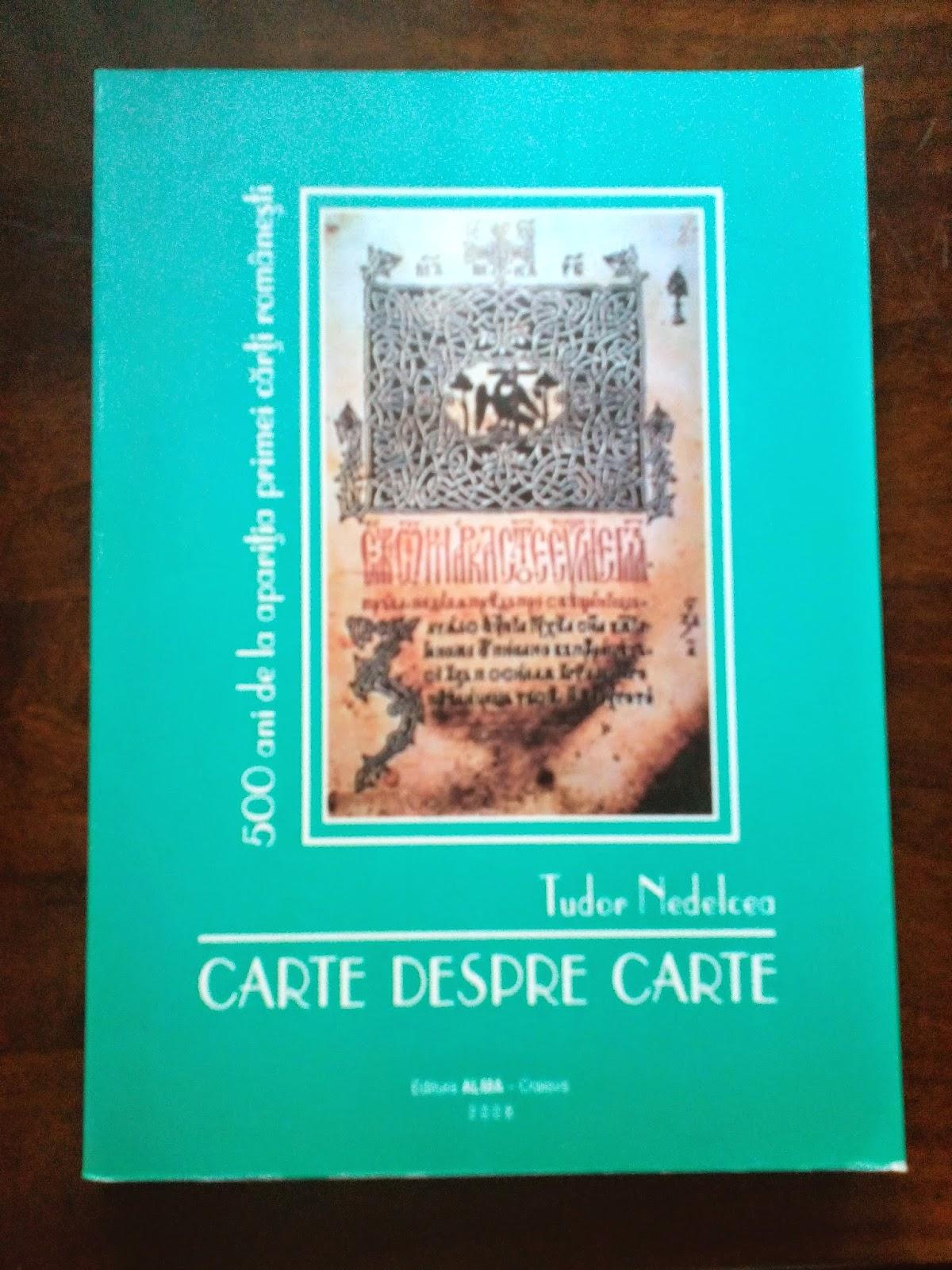 Tudor Nedelcea - Carte despre carte