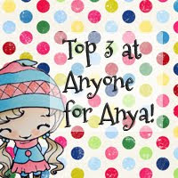 Top 3 @ Anyone for Anya?